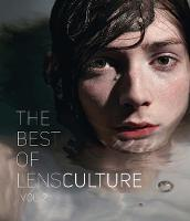 The Best of LensCulture: Vol. 2