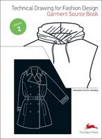 Technical Drawing for Fashion Design: 2