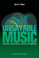 Unsayable Music: Six Reflections on...