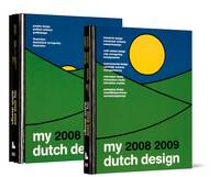 Dutch Design: 2008-2009