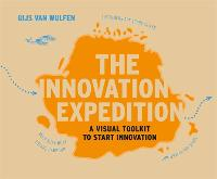 The Innovation Expedition: A Visual...