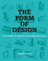 The Form of Design: Deciphering the...