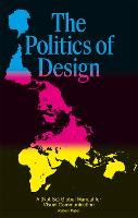 The Politics of Design: A (Not So)...