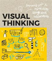 Visual Thinking: Empowering People &...