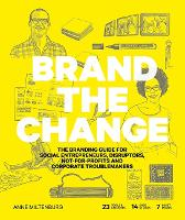 Brand the Change: The Branding Guide...