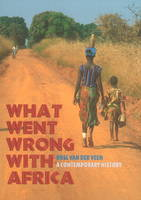 What Went Wrong with Africa: A...