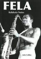 Fela: Kalakuta Notes