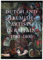 Dutch & Flemish Artists in Britain...