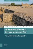 The Iberian Peninsula between 300 and...