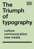 The Triumph of Typography: Culture....