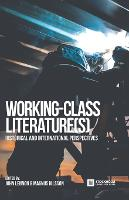 Working-Class Literature(s):...