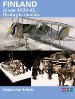 Finland at War, 1939-45: History in...