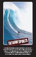 Extreme Sports: A Guide to the Most...