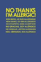 No Thanks, I'm Allergic!