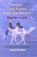 Arabic Love Poetry from the Desert:...