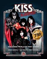 KISS KLASSIFIED: WAR STORIES FROM A...