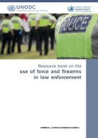 Resource Book on the Use of Force and...
