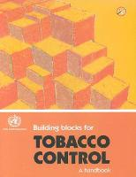 Building Blocks for Tobacco Control, ...
