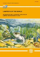 Lampreys of the World: An Annotated...
