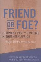 Friend or Foe? Dominant Party Systems...