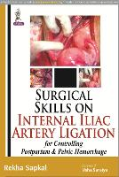 Surgical Skills on Internal Iliac...
