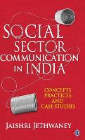 Social Sector Communication in India:...