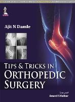 Tips & Tricks in Orthopedic Surgery