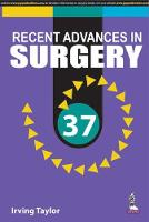 Recent Advances in Surgery: Vol. 37