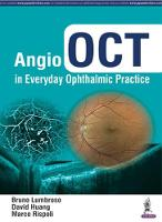 Angio OCT in Everyday Ophthalmic...