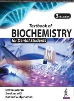 Textbook of Biochemistry for Dental...