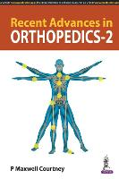 Recent Advances in Orthopedics - 2