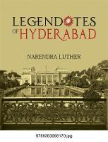 Legendotes Of Hyderabad