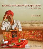 Kaavad Tradition of Rajasthan: A Portable Pilgrimage