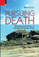 Pursuing Death: Philosophy and...
