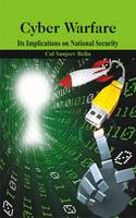 Cyber Warfare: Its Implications on...