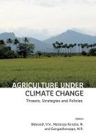 Agriculture Under Climate Change:...