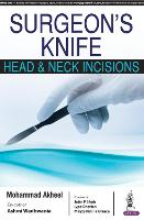 Surgeon's Knife: Head & Neck Incisions
