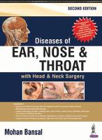 Diseases of Ear, Nose & Throat: with...