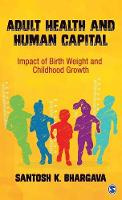 Adult Health and Human Capital: ...