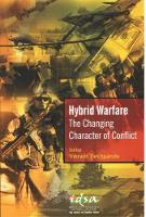 Hybrid Warfare: The Changing ...
