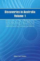 Discoveries in Australia, Volume 1....