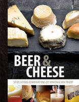 Beer and Cheese: 50 Delicious...