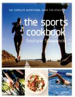 The Sports Cookbook: Improve Your...