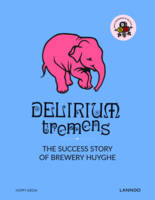 Delirium Tremens: The Success Story ...