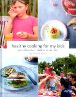 Healthy Cooking for My Kids:...