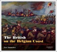 The British on the Belgian Coast: The...