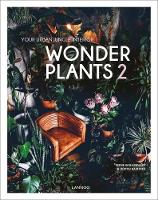 Wonder Plants 2: Your Urban Jungle...