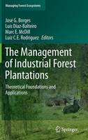 The Management of Industrial Forest...