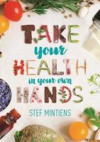 Take Your Health in Your Own Hands: 2016