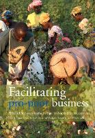 Facilitating Pro-Poor Business: Why...